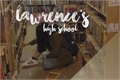 História: Lawrence's High School - Interativa