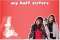 História: My Half Sisters (Imagine SanaYeon) -G!P-