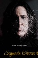 História: Segunda Chance - Severo Snape