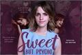 História: Sweet but psycho - Dramione