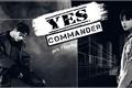 História: Yes Commander