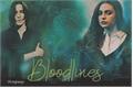 História: Bloodlines