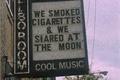 História: Cigarettes and moon.