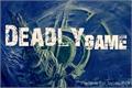 História: Deadly Game - )(INTERATIVA)(