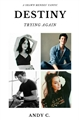 História: Destiny: Trying Again - Shawn Mendes