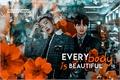 História: Everybody is beautiful