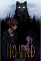 História: Hound