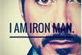 História: I am Iron Man