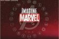 História: Imagine Marvel
