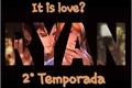 História: It is love? Ryan e Karollyne 2 temporada.