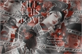 História: Kill This Love