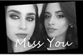 História: Miss You