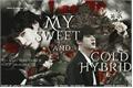 História: My sweet and cold hybrid (Min Yoongi)