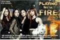 História: Playing with fire - interativa BLACKPINK - YURI