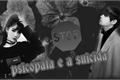 História: Psicopata e a suicida (imagine Kim Taehyung )