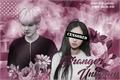 História: Stranger Unknown - BTS (Min Yoongi)
