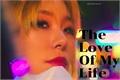História: The Love Of My Life -Imagine Wheein