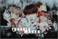 História: Troublemaker - Taegi