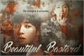 História: Beautiful Bastard