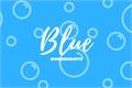 "História: Blue "" nomin"