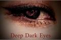 História: Deep Dark Eyes (Moonsun)