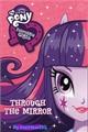 História: Equestria girls - Through The Mirror