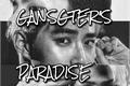 História: Gangster's Paradise pt.1