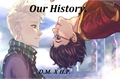 História: Our history - Drarry