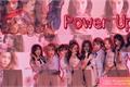 História: POWER UP;;- Girl Group - Interativa
