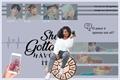 História: She Gotta Have It. (BTS)