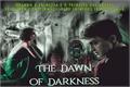 História: The Dawn of Darkness