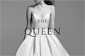 História: The Queen - Kile and Eadlyn
