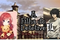 História: A filha do detetive L (lawliet)death note