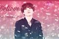 História: Believe (Yoongi - BTS)