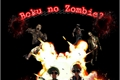 História: Boku no Zombie