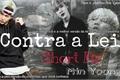História: Contra à Lei-ShortFic-Min Yoongi