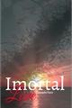 História: Imortal Love