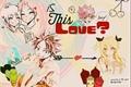 História: Is This Love? (NaLu)