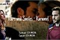 História: Karamel - Tears and Smiles.