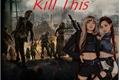 História: Kill This (Jenlisa)