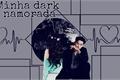 História: Minha dark Namorada