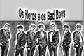 História: Os Nerds e os Bad Boys!!! ( YoonMin, NamJin, VHope.)