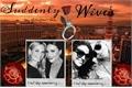 História: Suddenly Wives