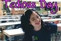 História: Tedious Day - Imagine Dahyun