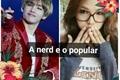 História: A gótica nerd e o popular(kim Taehyung).