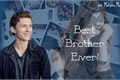História: Best Brother Ever