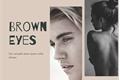 História: Brown Eyes... (Justin Bieber) Olhos Castanhos