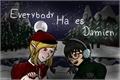 História: Everybody hates Damien