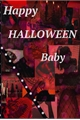 História: Happy Halloween, Baby