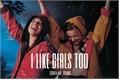História: I like girls too - ELMAX